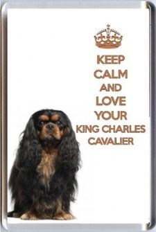 KEEP CALM and LOVE YOUR KING CHARLES CAVALIER Black & Tan Dog Fridge Magnet